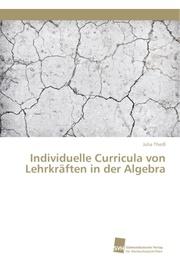 Individuelle Curricula von Lehrkräften in der Algebra
