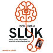 SLUK - Imran Rashid fortæller om at overleve i en digital verden - Saga Talks (uforkortet) - Cover