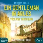 Ein Gentleman in Arles - Tödliche Täuschung (Peter-Smith-Reihe 3) - Cover