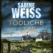 Tödliche See: Sylt-Krimi (Liv Lammers - Cover