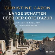 Lange Schatten über der Côte d'Azur. Der achte Fall fur Kommissar Duval - Cover