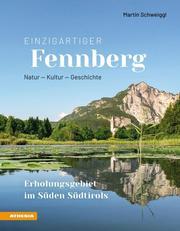 Einzigartiger Fennberg - Erholungsgebiet im Süden Südtirols - Cover