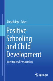 Positive Schooling and Child Development