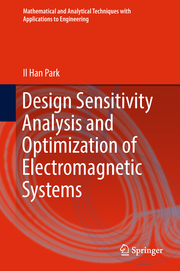 Design Sensitivity Analysis and Optimization of Electromagnetic Systems
