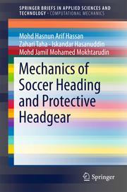 Mechanics of Soccer Heading and Protective Headgear