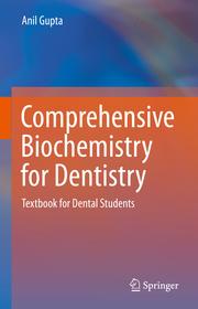 Comprehensive Biochemistry for Dentistry