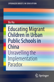 Educating Migrant Children in Urban Public Schools in China