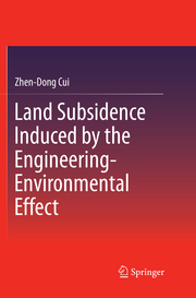 Land Subsidence Induced by the Engineering-Environmental Effect