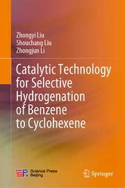 Catalytic Technology for Selective Hydrogenation of Benzene to Cyclohexene