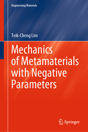 Mechanics of Metamaterials with Negative Parameters