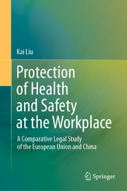 Protection of Health and Safety at the Workplace
