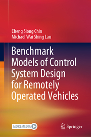 Benchmark Models of Control System Design for Remotely Operated Vehicles
