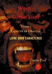 Witch Corporation Tome 1 - Livre gros caractères