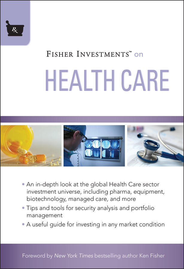 Fisher Investments on Health Care von Andrew S/Kelly Teufel (E-Book, PDF)