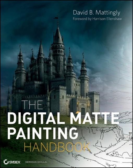 The Digital Matte Painting Handbook von David B Mattingly (E-Book, PDF)