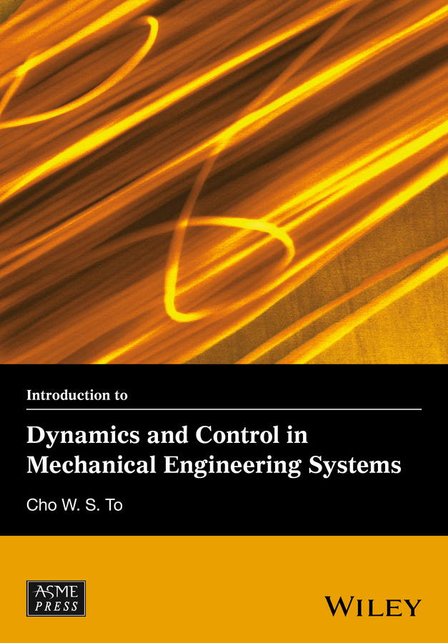 Introduction to Dynamics and Control in Mechanical Engineering