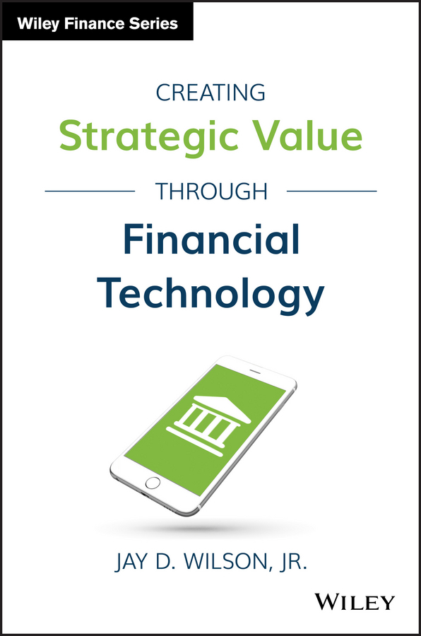 Creating Strategic Value through Financial Technology (E-Book, PDF