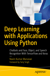Deep Learning with Applications Using Python von Navin Kumar Manaswi  (E-Book, PDF)