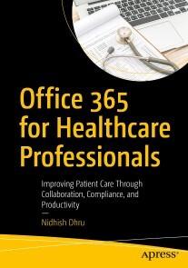 Office 365 for Healthcare Professionals (E-Book, PDF