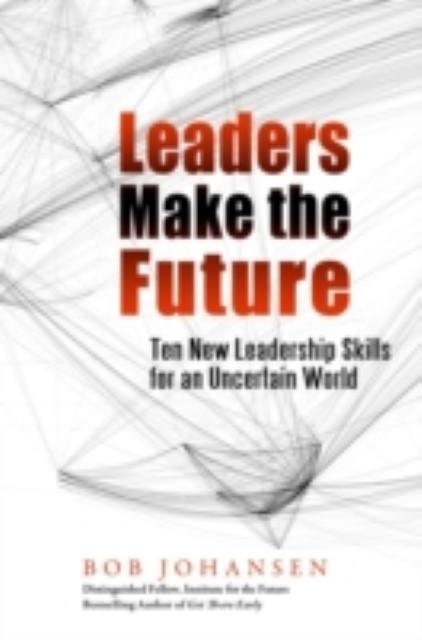Leaders Make the Future (E-Book, PDF)   Erlebnis-Buchhandlung