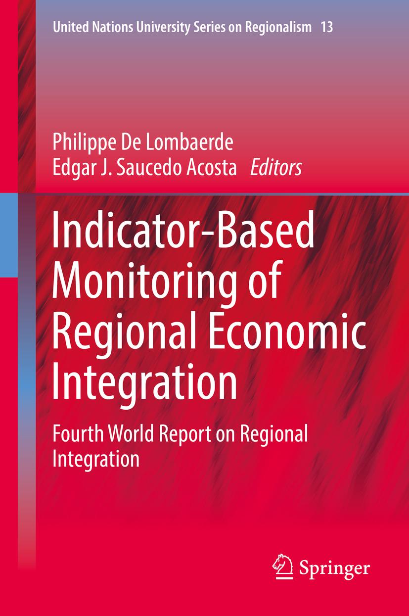 Indicator-Based Monitoring of Regional Economic Integration