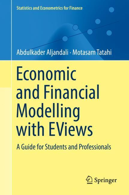 Economic and Financial Modelling with EViews von Abdulkader/Tatahi  Aljandali (E-Book, PDF)