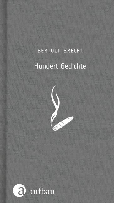 Hundert Gedichte Von Bertolt Brecht Leinen