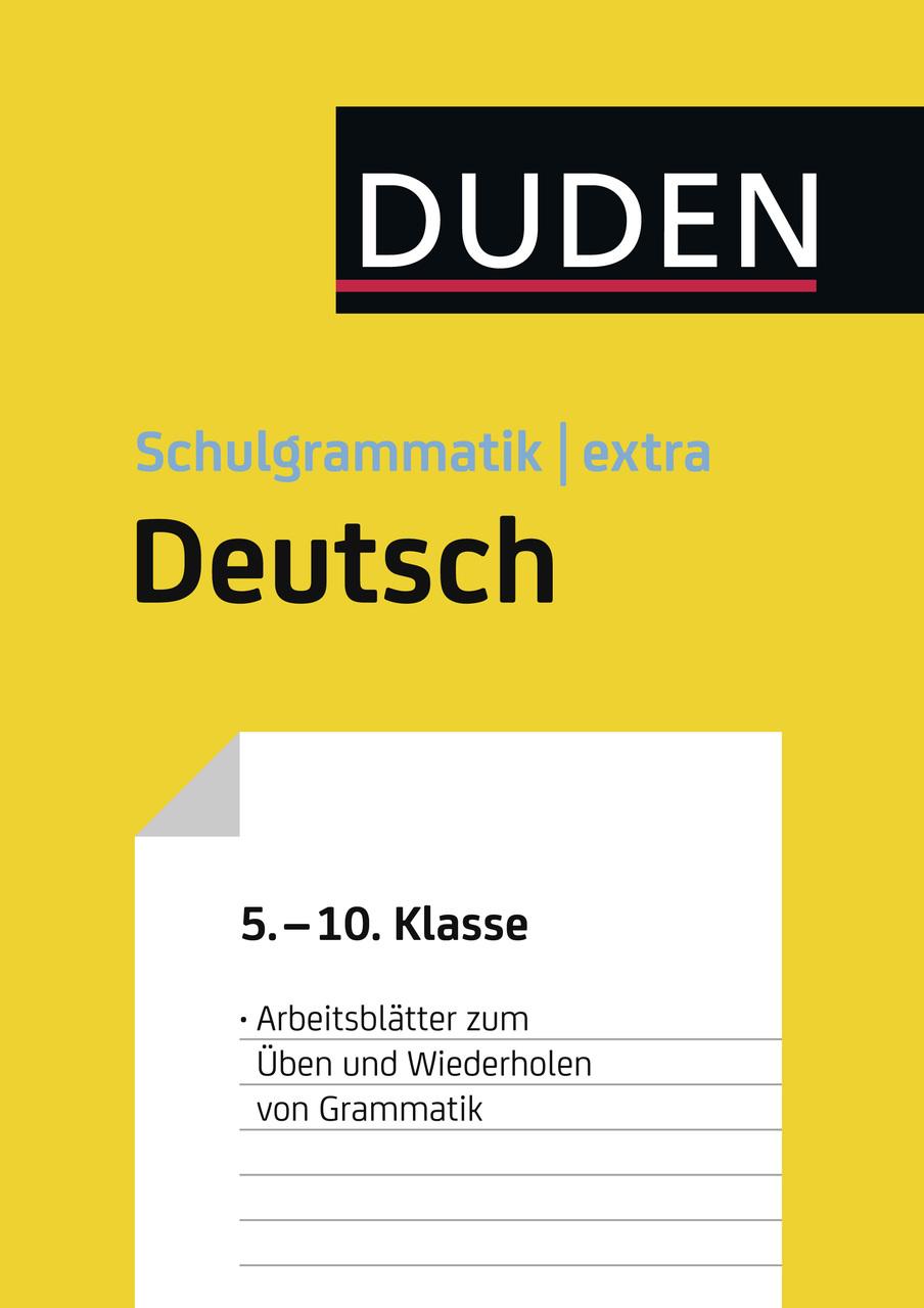 Übungsblätter Grammatik zur Duden Schulgrammatik extra - Deutsch (E ...