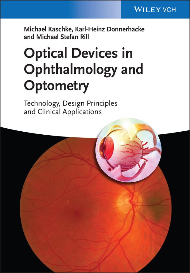 Optical Devices in Ophthalmology and Optometry von Michael/Donnerhacke  Kaschke (E-Book, PDF)