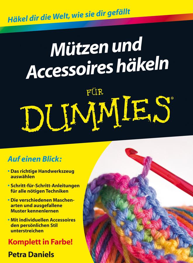 Mützen Und Accessoires Häkeln Für Dummies E Book Pdf