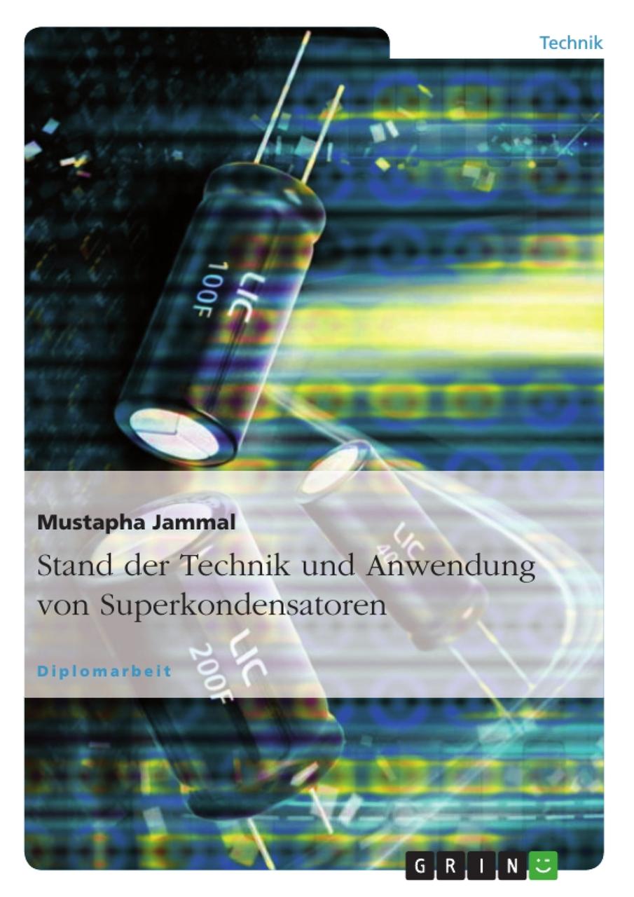 Stand der Technik und Anwendung von Superkondensatoren (E