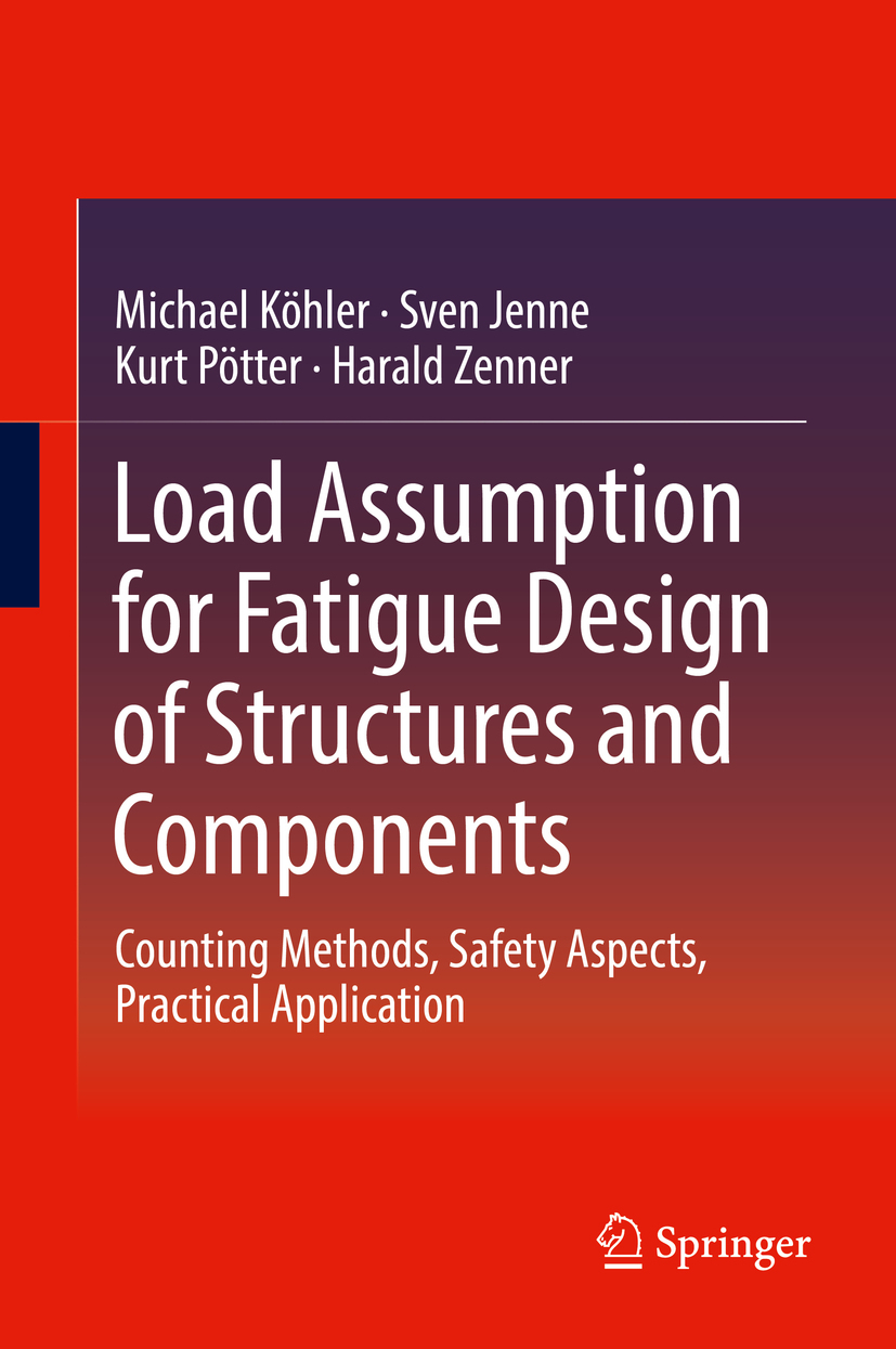 Load Assumption for Fatigue Design of Structures and Components (E