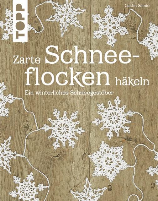 Zarte Schneeflocken häkeln (gebundenes Buch) | Buchhandlung Vogel in ...