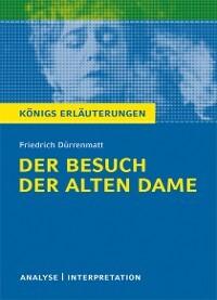 Der Besuch Der Alten Dame Von Friedrich Dürrenmatt Textanalyse Und