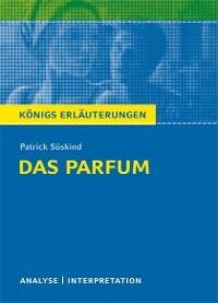 Das Parfum Von Patrick Süskind Textanalyse Und Interpretation Mit