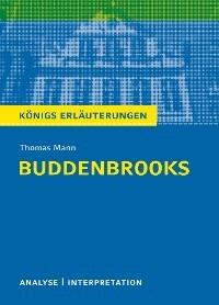 Buddenbrooks Von Thomas Mann Textanalyse Und Interpretation Mit