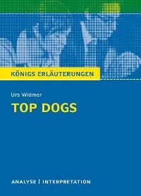 Top Dogs Von Urs Widmer Textanalyse Und Interpretation Mit