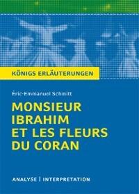 Monsieur Ibrahim Et Les Fleurs Du Coran Von éric Emmanuel Schmitt