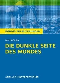Die Dunkle Seite Des Mondes Von Martin Suter Textanalyse Und