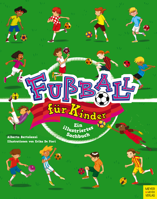 Fussball Fur Kinder Von Alberto Bertolazzi Kartoniertes Buch