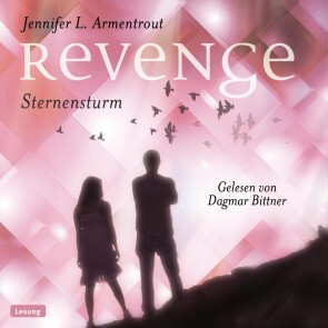 Revenge. Sternensturm von Jennifer L Armentrout (Hörbuch Download, MP3)