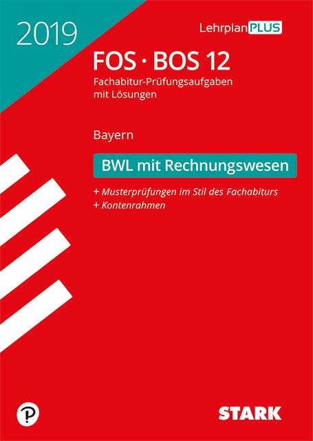 Fosbos Bayern 2019 Betriebswirtschaftslehre Mit Rechnungswesen 12