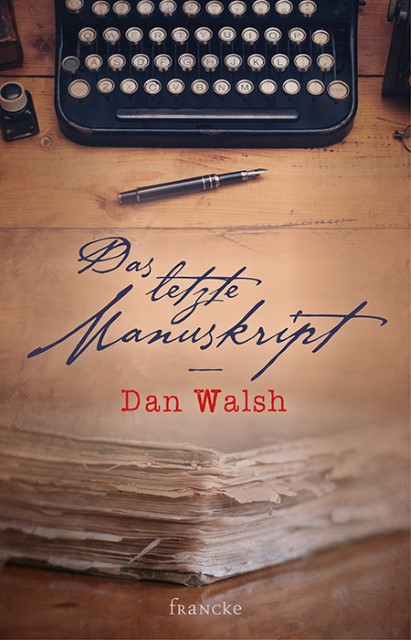 Das letzte Manuskript