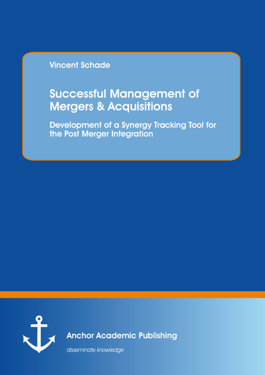 Successful Management of Mergers & Acquisitions: Development