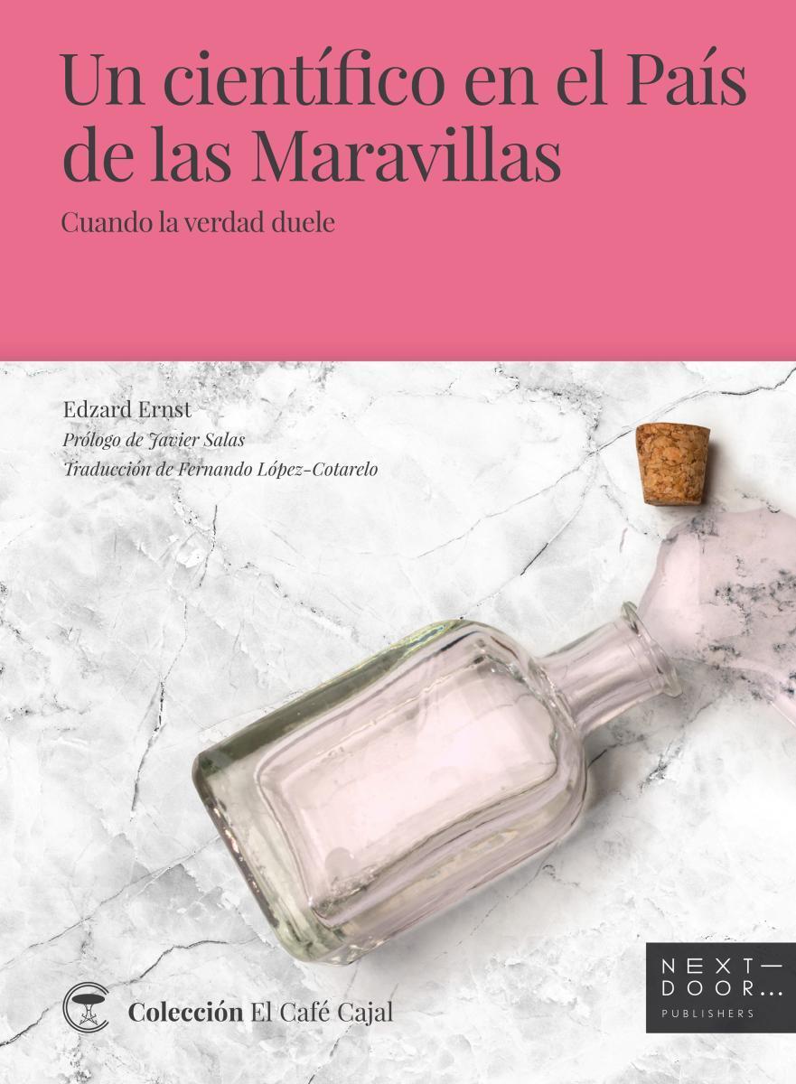 Un Científico En El País De Las Maravillas Von Edzard Ernst E Book Epub