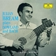Julian Bream plays Dowland und Bach