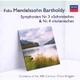 Symphonien Nr. 3 'Schottische' & Nr. 4 'Italienische', Ouvertüre 'Die Hebriden'