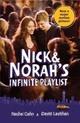 Nick & Norah's Infinite Playlist (Film Tie-In)