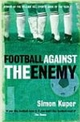 Football Against the Enemy