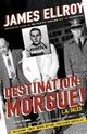 Destination Morgue!